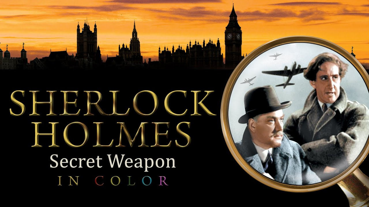 Sherlock Holmes and The Secret Weapon (in Color) Movie Trailer | FlixHouse