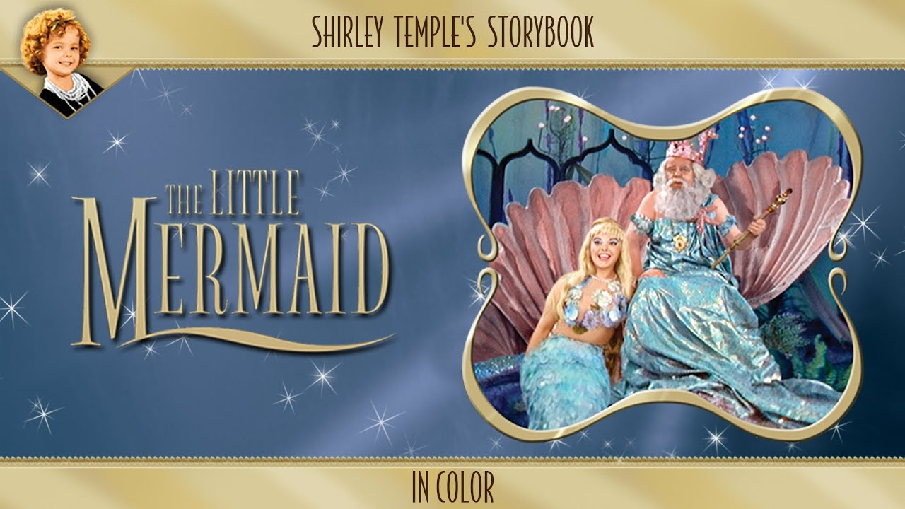 Shirley Temple's Storybook: The Little Mermaid (in Color) Movie Trailer | FlixHouse