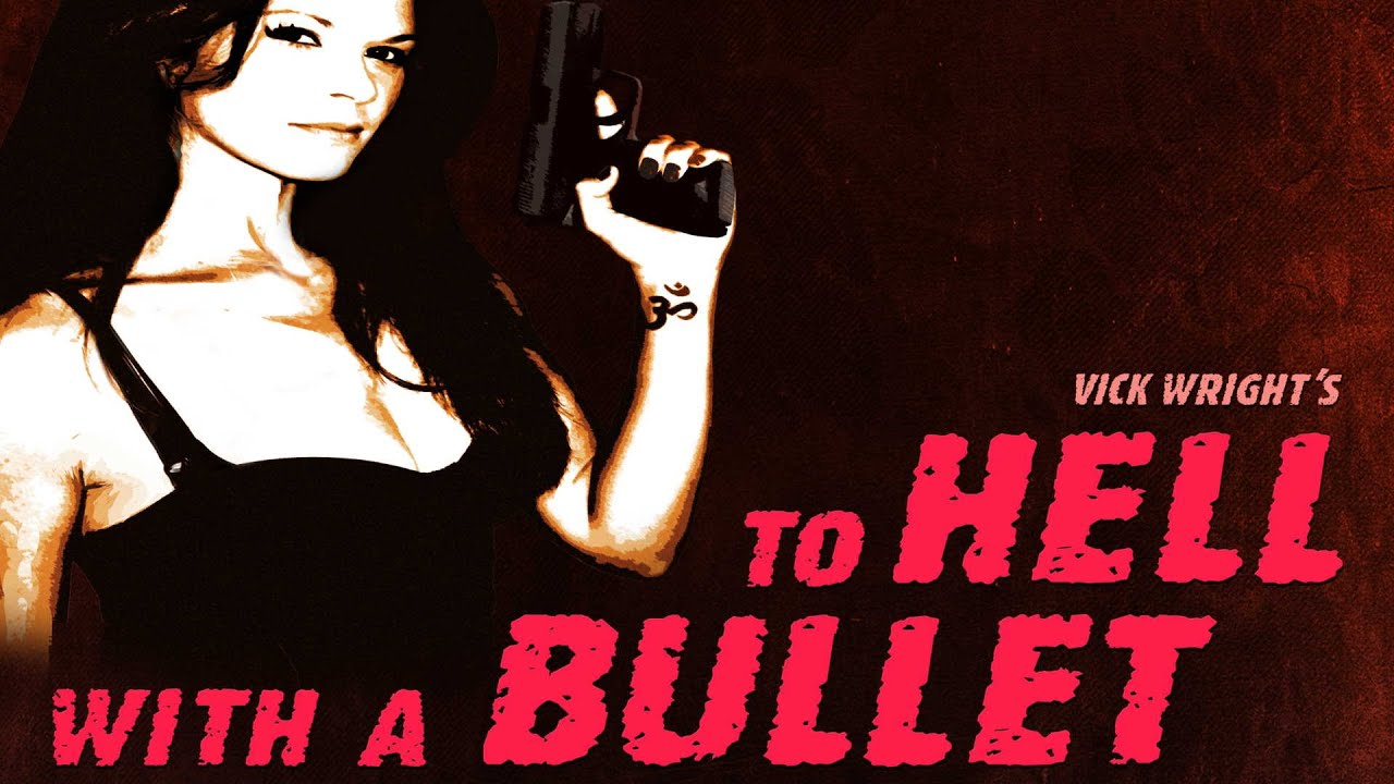 To Hell With A Bullet Movie Trailer   FlixHouse