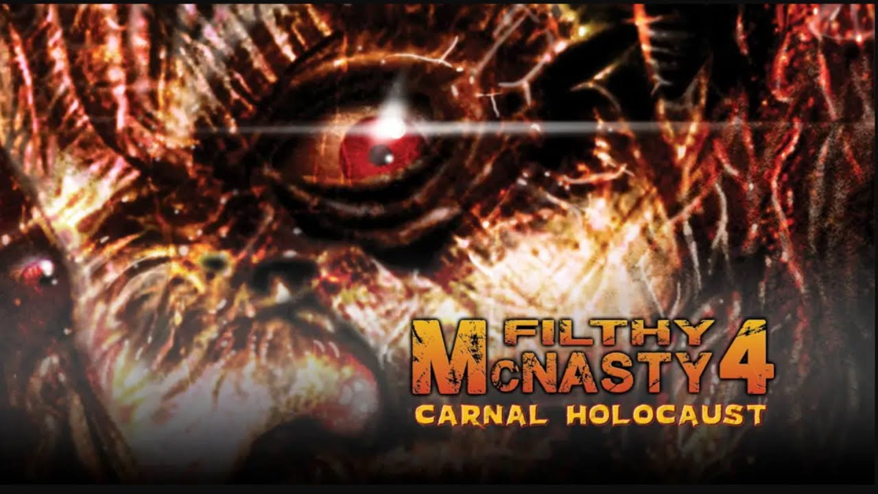 Filthy McNasty 4: Carnal Holocaust   Official Trailer   FlixHouse