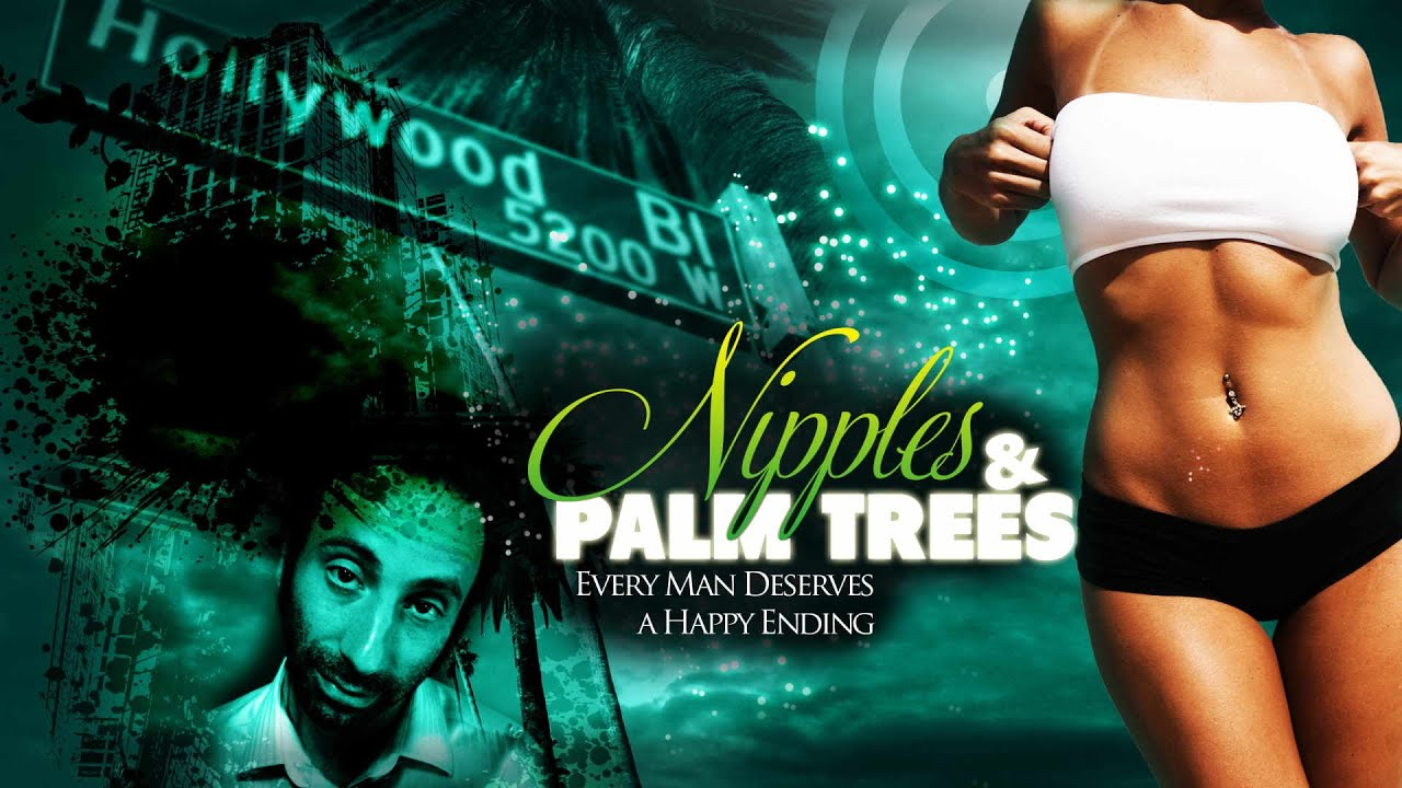 Nipples and Palm Trees Movie Trailer | FlixHouse