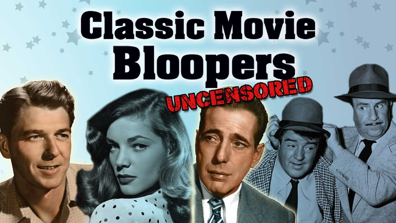 Classic Movie Bloopers: Uncensored - Trailer | FlixHouse