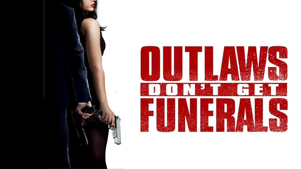 Outlaws Don't Get Funerals Movie Trailer   FlixHouse