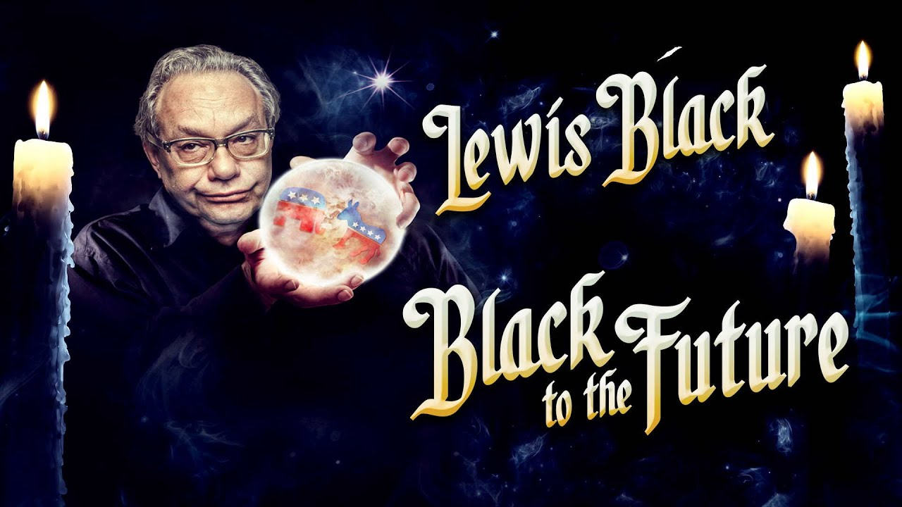 Lewis Black - Black to the Future Full Movie | Official Trailer | FlixHouse