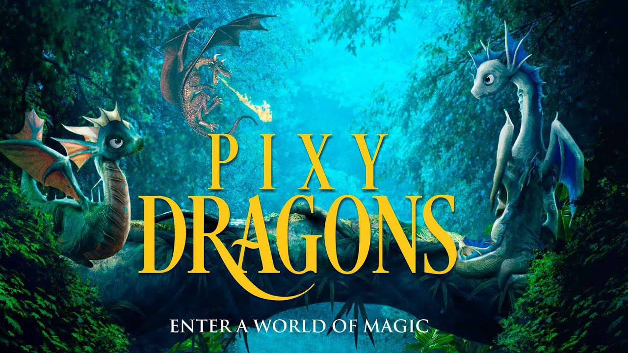 Pixy Dragons Full Movie | Official Trailer | FlixHouse