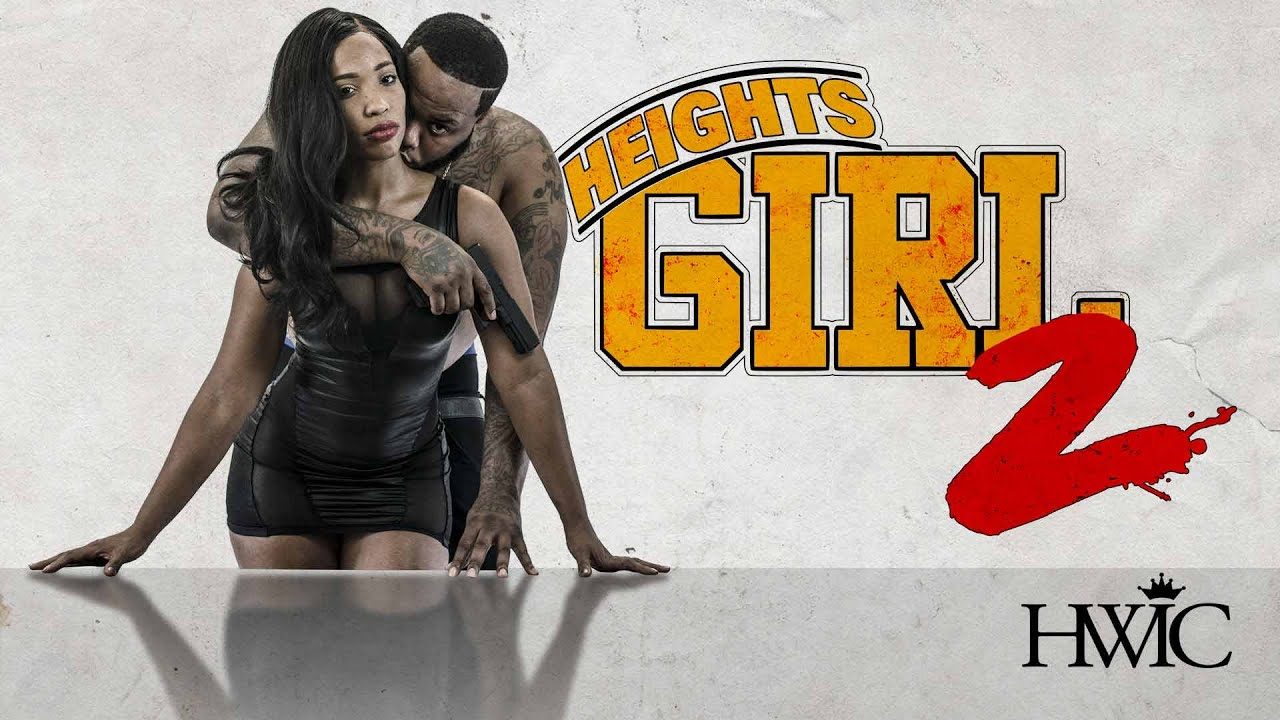 Heights Girl 2 Full Movie | Official Trailer | FlixHouse