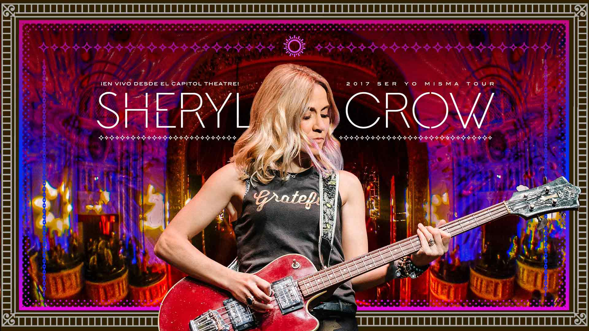 Sheryl Crow: Live at the Capitol Theater | Official Trailer | FlixHouse
